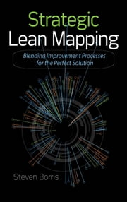 Strategic Lean Mapping ebook by Steve Borris