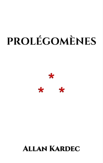 Prolégomènes ebook by Allan Kardec