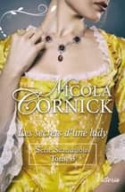 Les secrets d'une lady ebook by Nicola Cornick