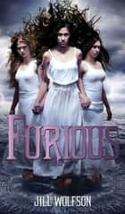 Furious ebook by Jill Wolfson