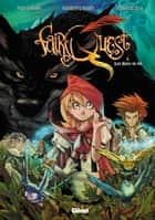 Fairy Quest Tome 01 - Les hors-la-loi ebook by Paul Jenkins, Humberto Ramos
