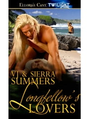 Longfellow's Lovers ebook by Sierra,VJ Summers