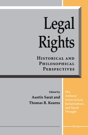 Legal Rights - Historical and Philosophical Perspectives ebook by