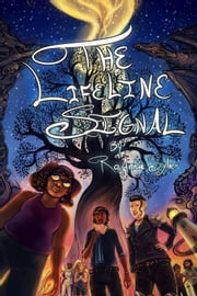 The Lifeline Signal - Chameleon Moon ebook by RoAnna Sylver