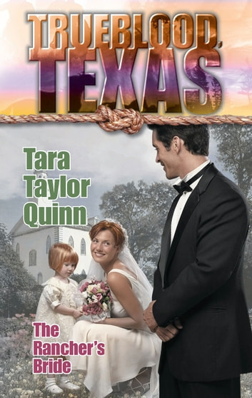 The Rancher's Bride ebook by Tara Taylor Quinn
