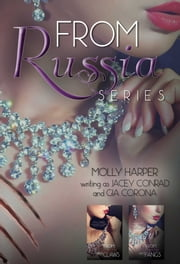 From Russia Box Set ebook by Gia Corona and Molly Harper writing as Jacey Conrad