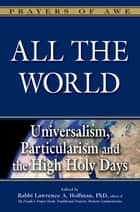 All The World ebook by Hoffman,Lawrence,A