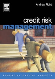 Credit Risk Management ebook by Fight, Andrew