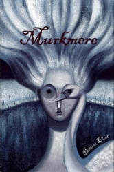 Murkmere ebook by Patricia Elliott