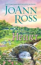 A Woman's Heart ebook by JoAnn Ross