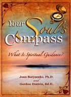 Your Soul's Compass ebook by Joan Borysenko