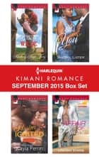 Harlequin Kimani Romance September 2015 Box Set - To Claim a Wilde\Passion Ignited\It's Only You\Affair of Pleasure ebook by Kimberly Kaye Terry, Kayla Perrin, Sheryl Lister,...