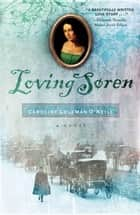 Loving Soren ebook by Caroline  Coleman O'Neill