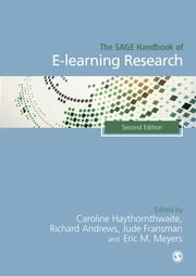 The SAGE Handbook of E-learning Research, 2e ebook by Professor Caroline Haythornthwaite,Richard Andrews,Jude Fransman,Eric M. Meyers