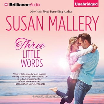 Three Little Words audiobook by Susan Mallery