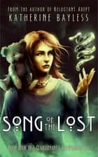 Song of the Lost ebook by
