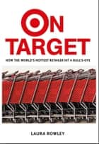 On Target ebook by Laura Rowley