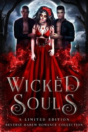 Wicked Souls ebook by Ripley Proserpina, Rebecca Royce, Joely Sue Burkhart,...