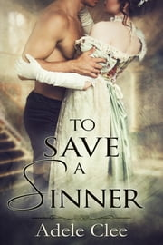 To Save a Sinner ebook by Adele Clee