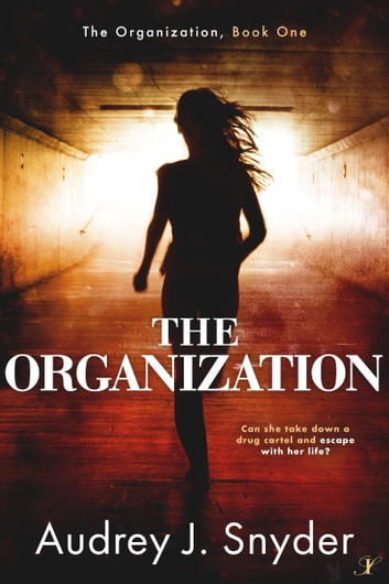 The Organization ebook by Audrey J. Snyder