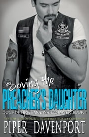 Saving the Preacher's Daughter ebook by Piper Davenport