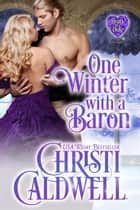 One Winter with a Baron ebook door Christi Caldwell