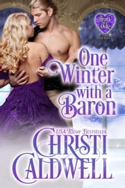 One Winter with a Baron - Heart of a Duke, #12 ebook by Christi Caldwell