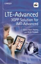 LTE Advanced ebook by Harri Holma,Antti Toskala