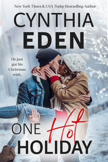 One Hot Holiday ebook by Cynthia Eden