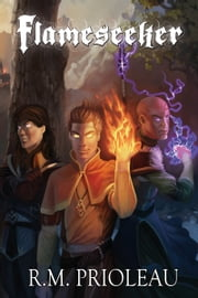 Flameseeker ebook by R.M. Prioleau