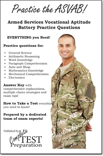 Practice the ASVAB: Armed Services Vocational Aptitude Battery Practice Questions ebook by Complete Test Preparation Team