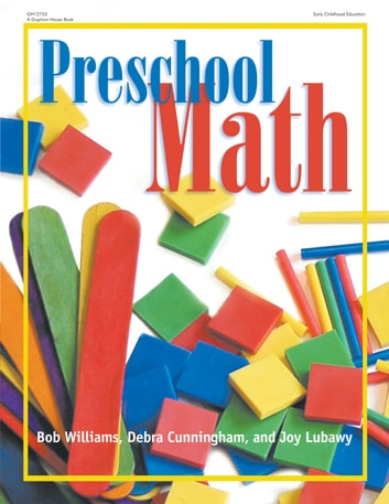 Preschool Math ebook by Robert Williams, EdD,Elizabeth Cunningham,Joy Lubawy