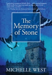 The Memory of Stone ebook by Michelle West