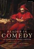 Reader in Comedy - An Anthology of Theory and Criticism ebook by Magda Romanska, Prof. Alan Ackerman