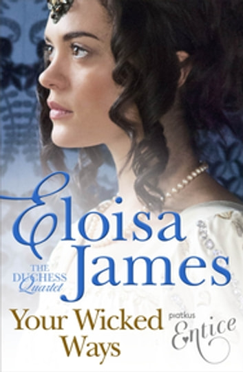 Your Wicked Ways - Number 4 in series ebook by Eloisa James