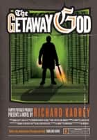 The Getaway God (Sandman Slim, Book 6) ebook by Richard Kadrey