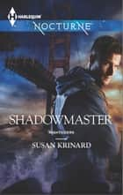 Shadowmaster ebook by Susan Krinard