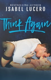 Think Again ebook by Isabel Lucero