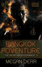 Bangkok Adventure ebook by