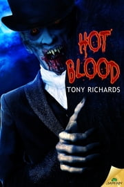 Hot Blood ebook by Tony Richards