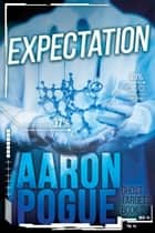 Expectation - Ghost Targets, #2 ebook by Aaron Pogue
