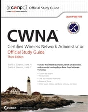 CWNA: Certified Wireless Network Administrator Official Study Guide - Exam PW0-105 ebook by David D. Coleman,David A. Westcott
