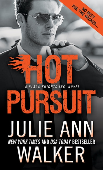 Hot Pursuit Ebook By Julie Ann Walker 9781492608851 Rakuten Kobo