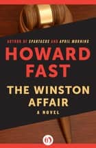 The Winston Affair ebook by Howard Fast