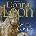 By Its Cover - (Brunetti 23) audiobook by Donna Leon