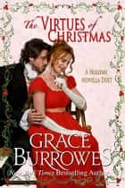 The Virtues of Christmas ebook by Grace Burrowes