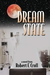 Dream State ebook by Robert Crull
