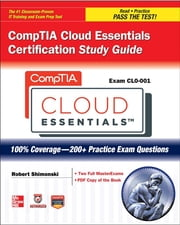 CompTIA Cloud Essentials Certification Study Guide (Exam CLO-001) ebook by ITpreneurs Nederland B. V.
