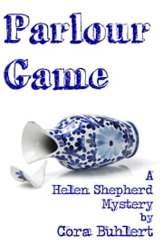Parlour Game - A Helen Shepherd Mystery ebook by Cora Buhlert