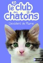 Le club des chatons ebook by Sophie Rohrbach, Christelle Chatel